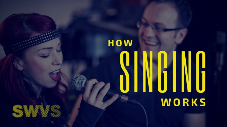 How Singing Works!